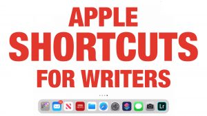 Apple Shortcuts for Writers