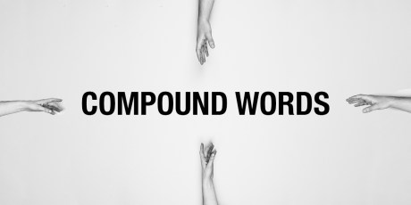 Compound Words & Avoiding the #1 Spelling Mistake Overlooked By Editing Software